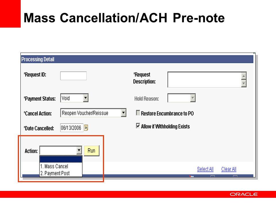 Mass Cancellation/ACH Pre-note