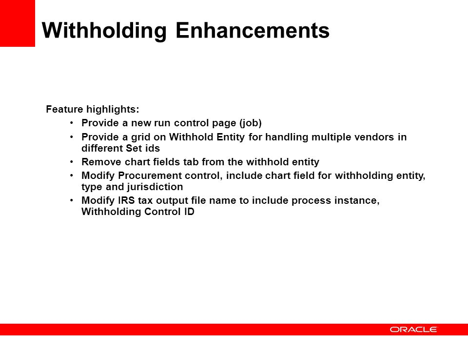 Withholding Enhancements