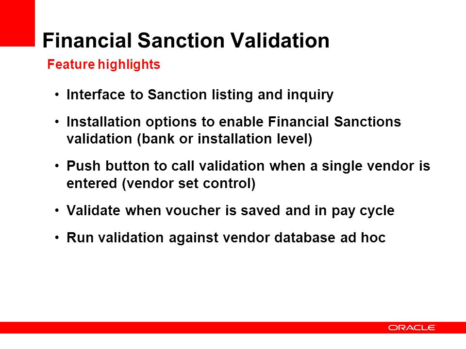 Financial Sanction Validation Feature highlights
