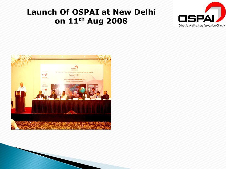 Launch Of OSPAI at New Delhi