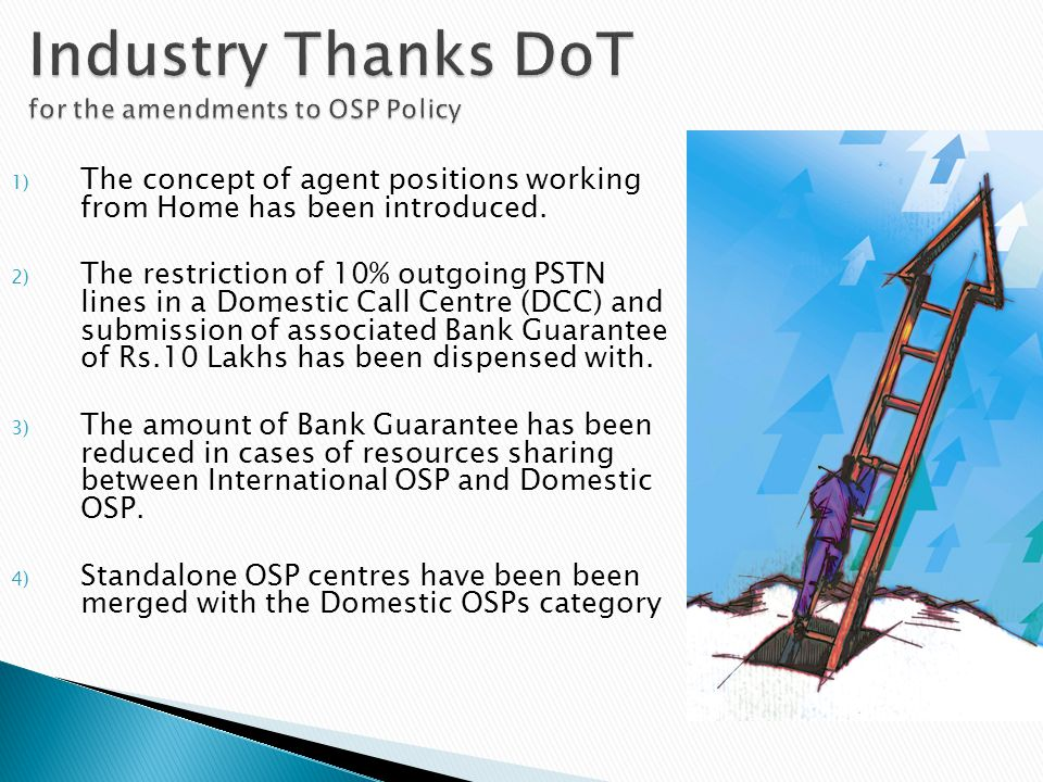 Industry Thanks DoT for the amendments to OSP Policy
