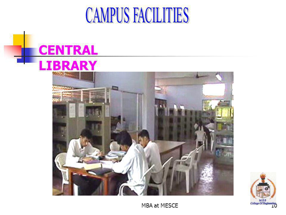 CAMPUS FACILITIES CENTRAL LIBRARY MBA at MESCE