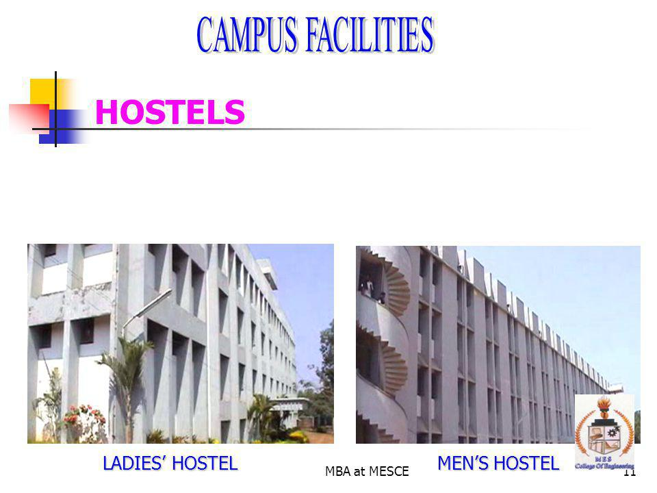 CAMPUS FACILITIES HOSTELS LADIES' HOSTEL MBA at MESCE MEN'S HOSTEL