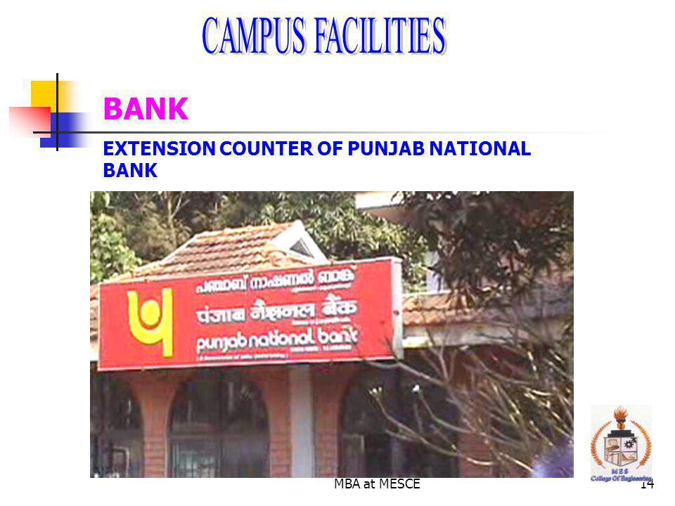 BANK CAMPUS FACILITIES EXTENSION COUNTER OF PUNJAB NATIONAL BANK