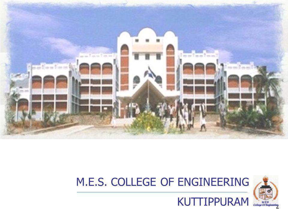 M.E.S. COLLEGE OF ENGINEERING KUTTIPPURAM