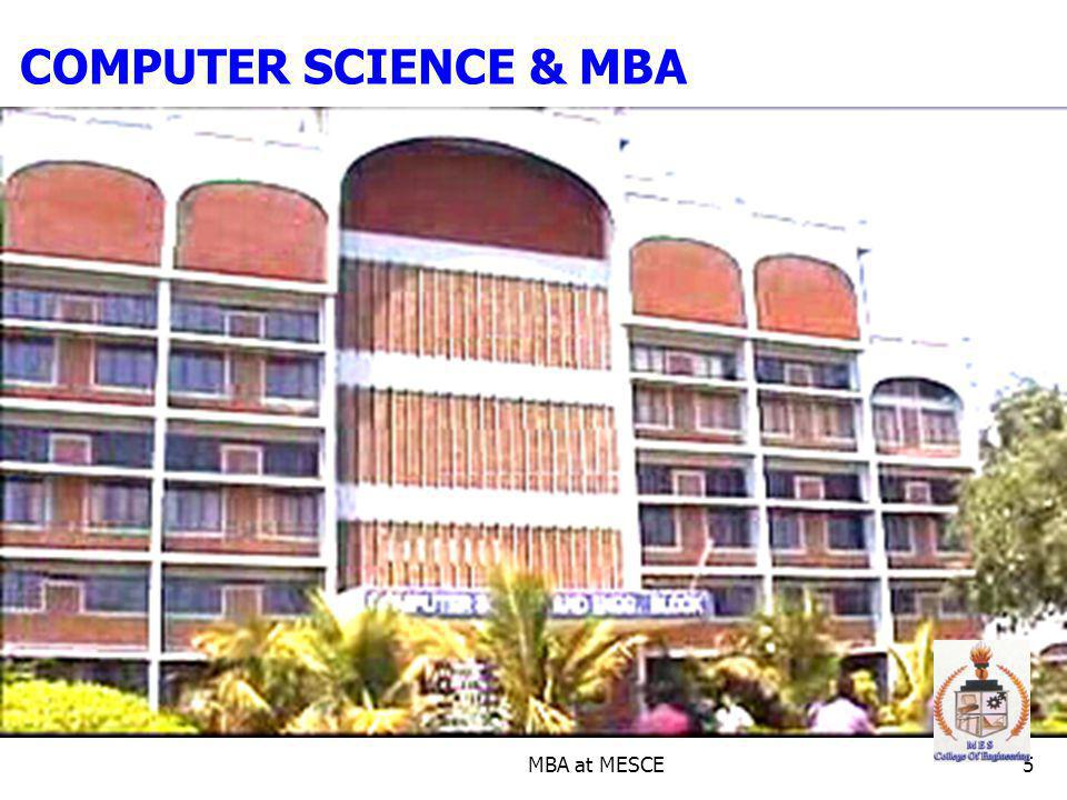 COMPUTER SCIENCE & MBA MBA at MESCE