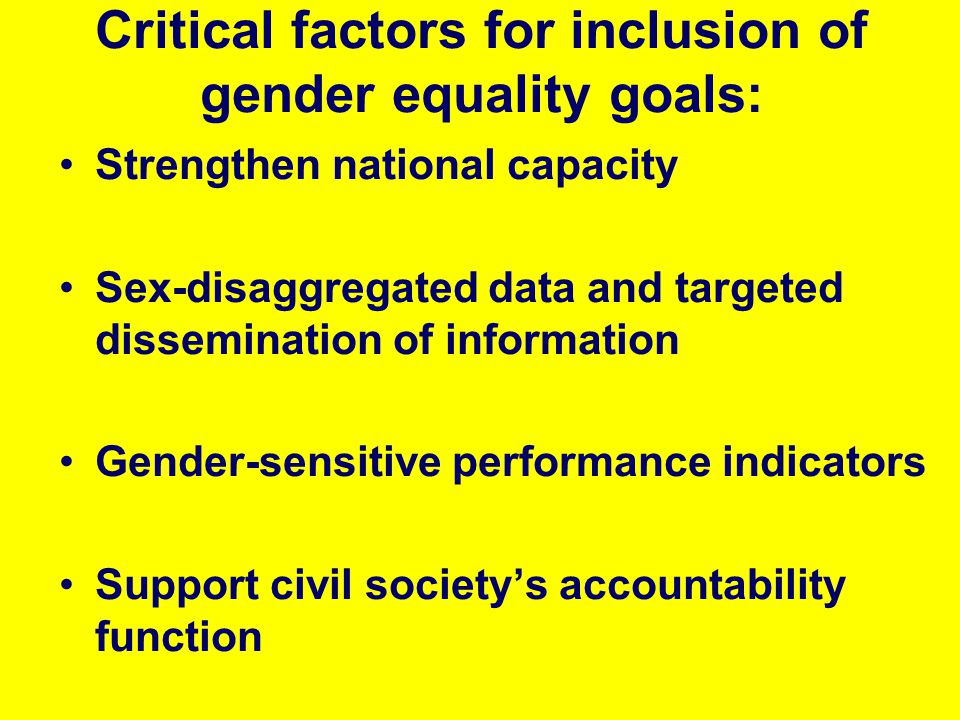 Critical factors for inclusion of gender equality goals:
