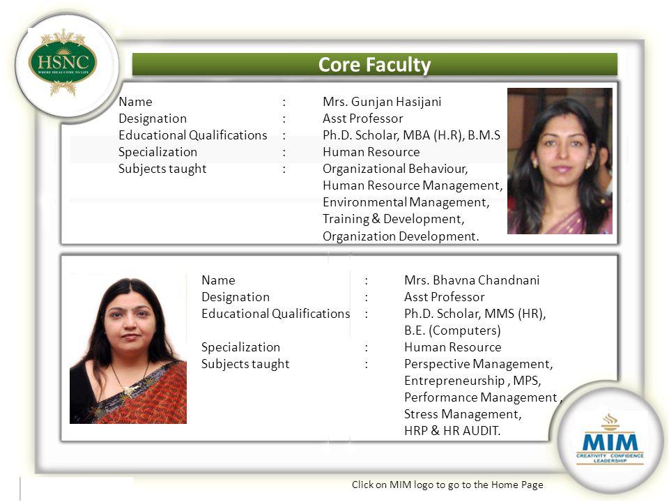 Core Faculty Core Faculty Name : Mrs. Gunjan Hasijani
