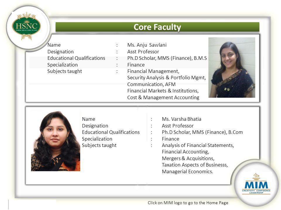 Core Faculty Core Faculty Name : Ms. Anju Sawlani