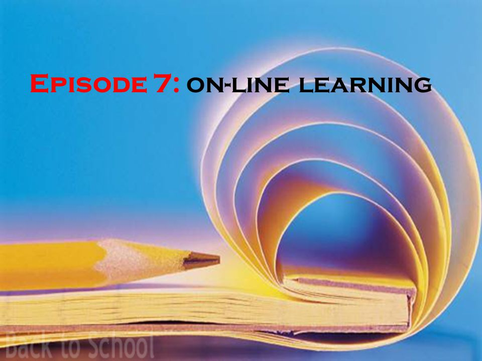 Episode 7: on-line learning