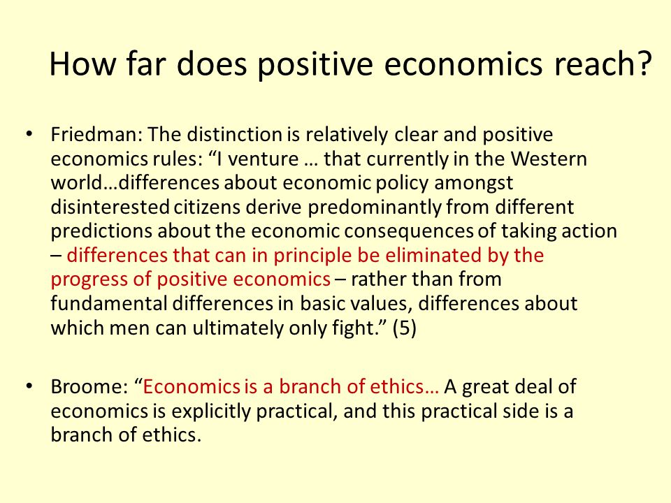 How far does positive economics reach