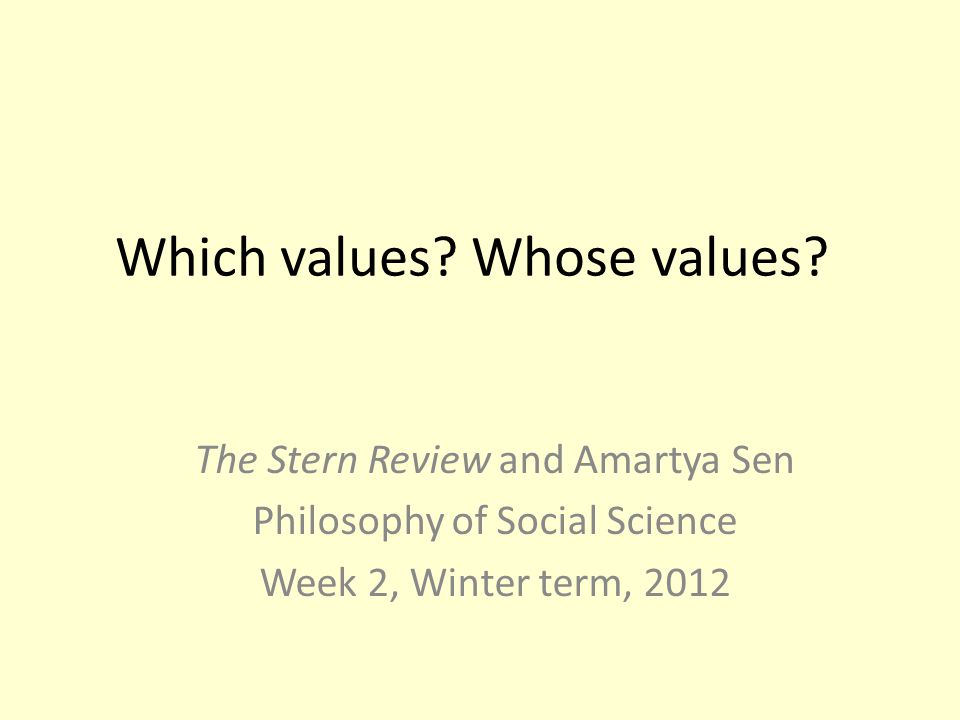 Which values Whose values