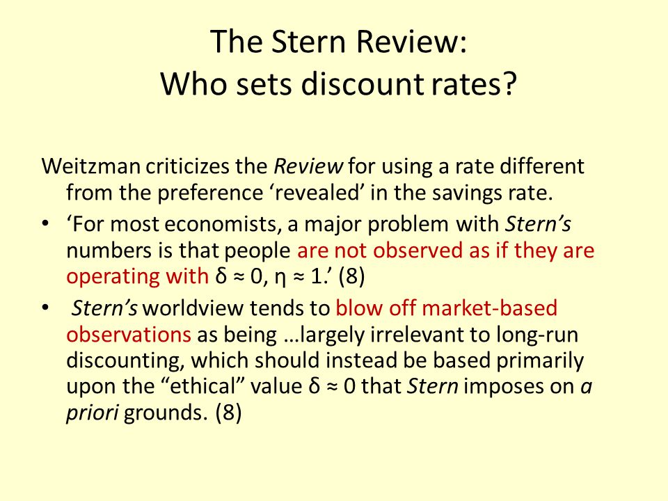 The Stern Review: Who sets discount rates