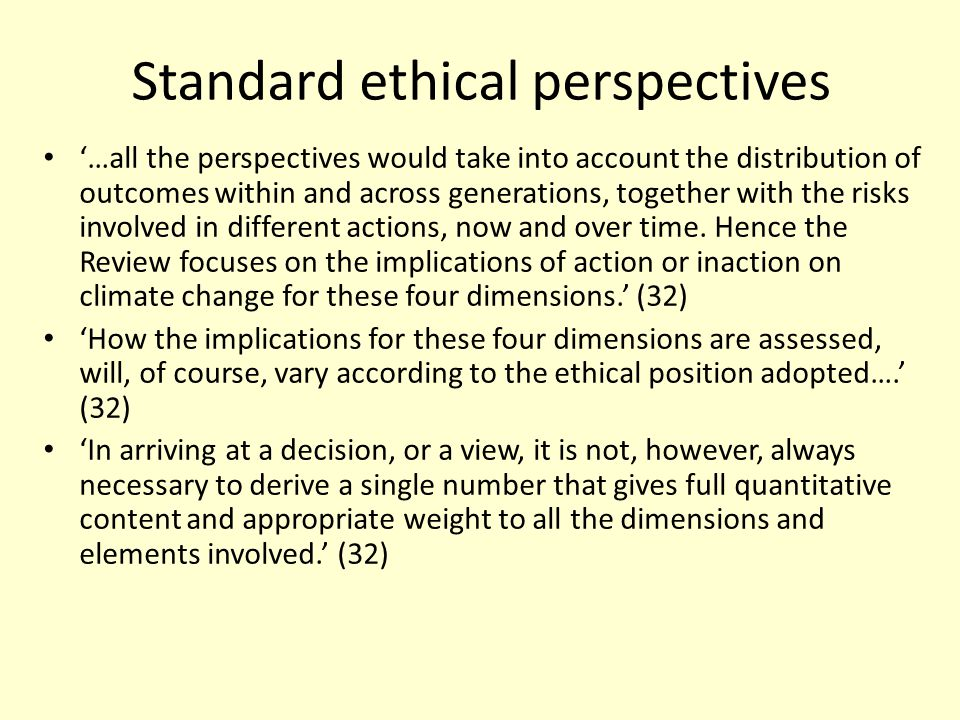 Standard ethical perspectives