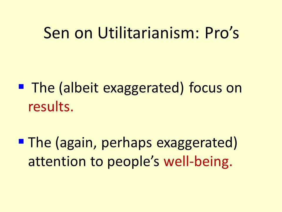 Sen on Utilitarianism: Pro's