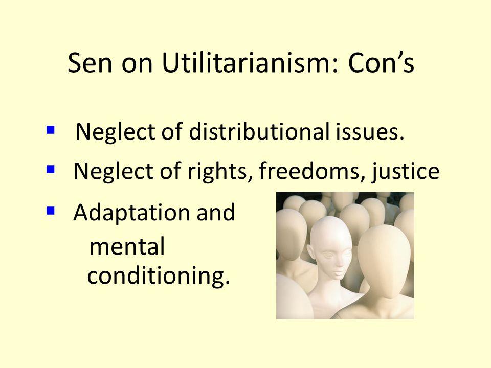 Sen on Utilitarianism: Con's