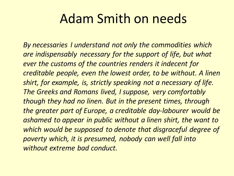 Adam Smith on needs