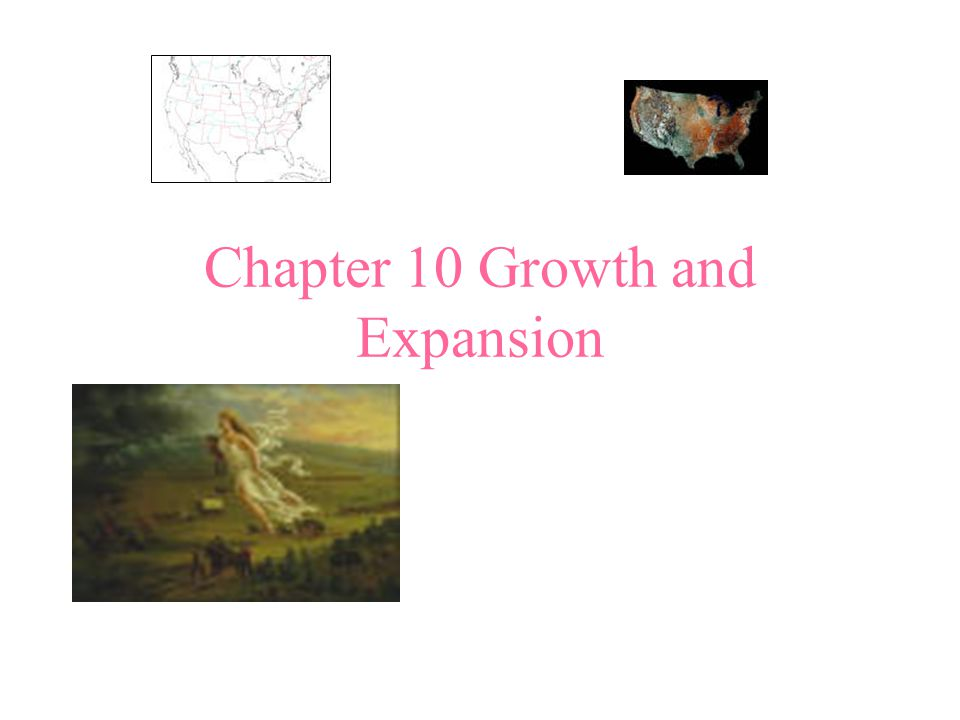 Chapter 10 Growth and Expansion