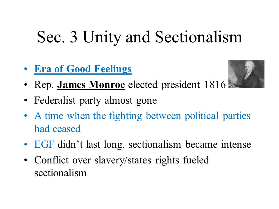 Sec. 3 Unity and Sectionalism