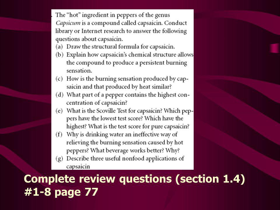 Complete review questions (section 1.4) #1-8 page 77
