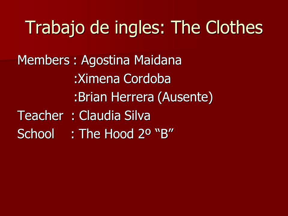 Trabajo de ingles: The Clothes