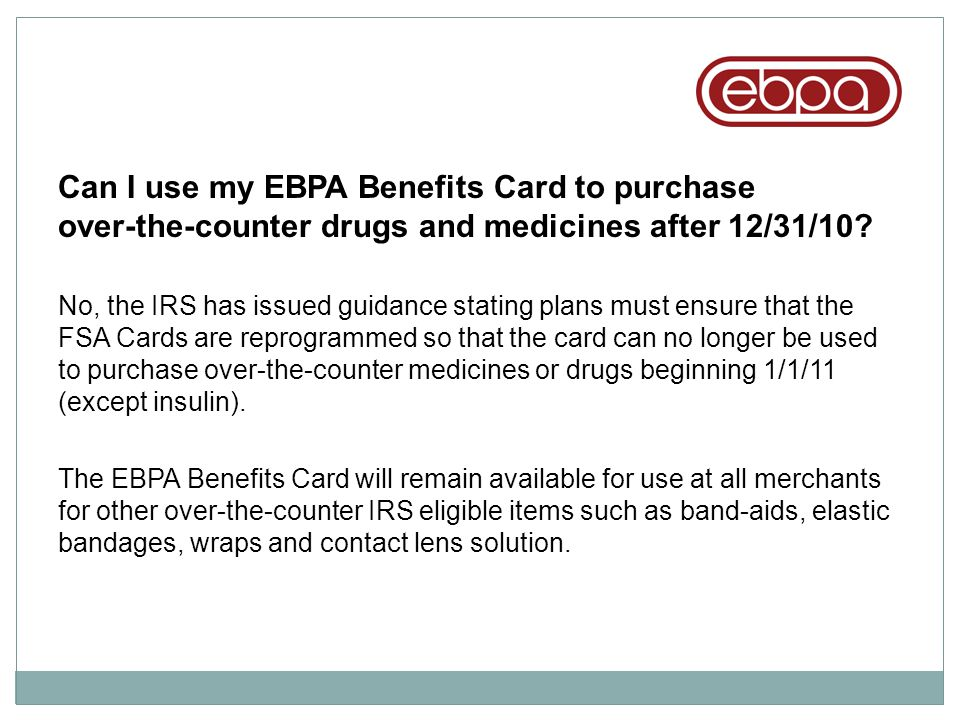 Can I use my EBPA Benefits Card to purchase