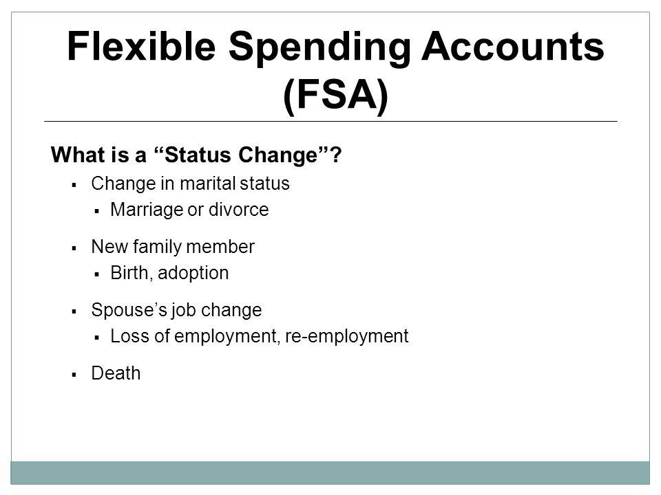 Flexible Spending Accounts (FSA)