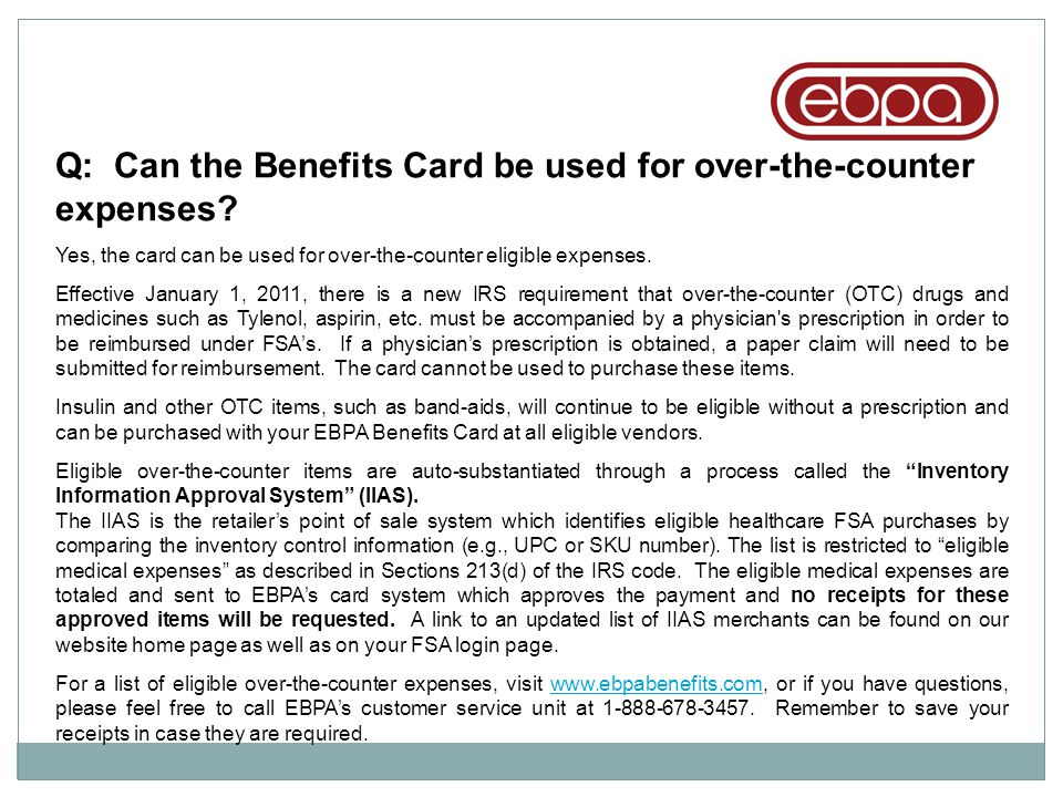 Q: Can the Benefits Card be used for over-the-counter expenses