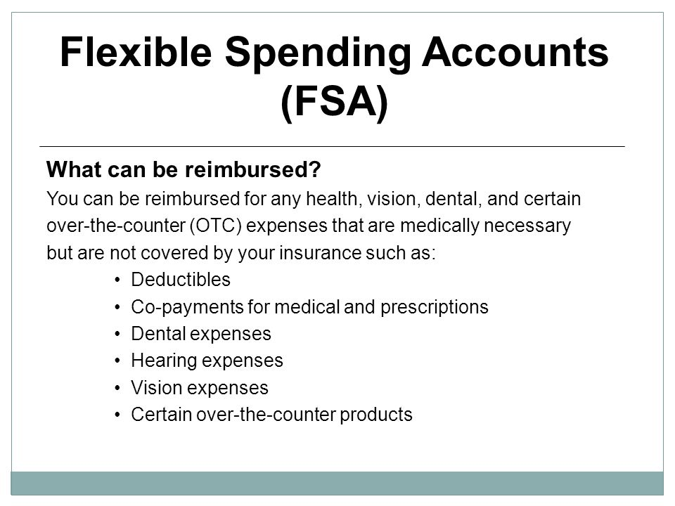 Flexible Spending Accounts (FSA)