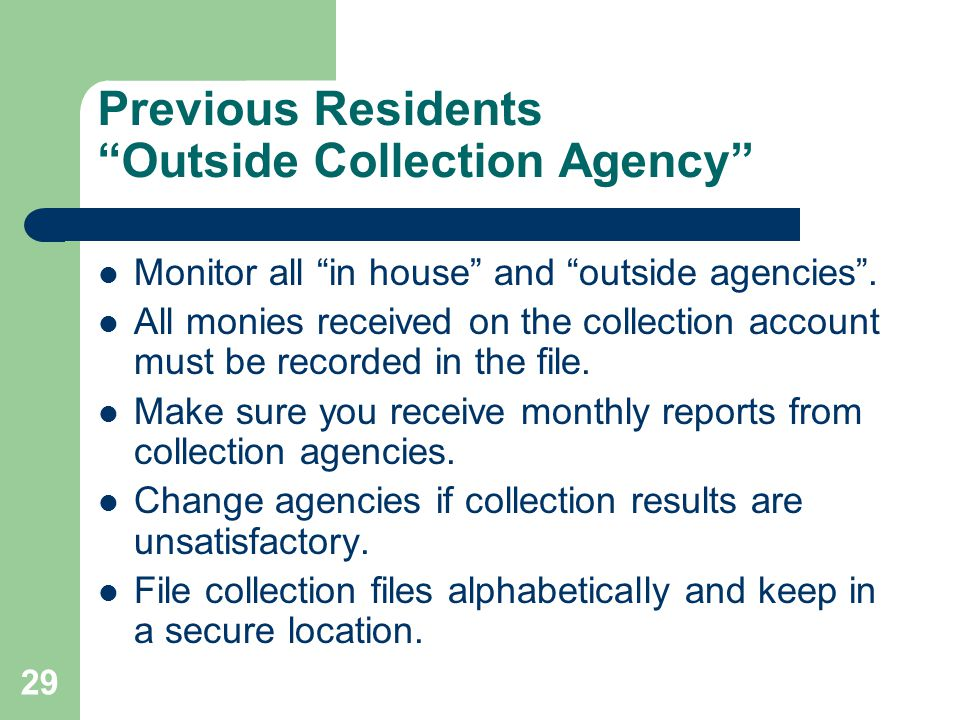 Previous Residents Outside Collection Agency