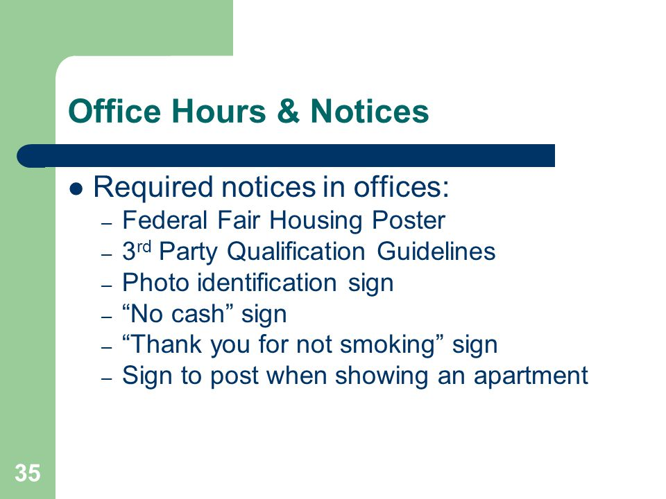 Office Hours & Notices Required notices in offices:
