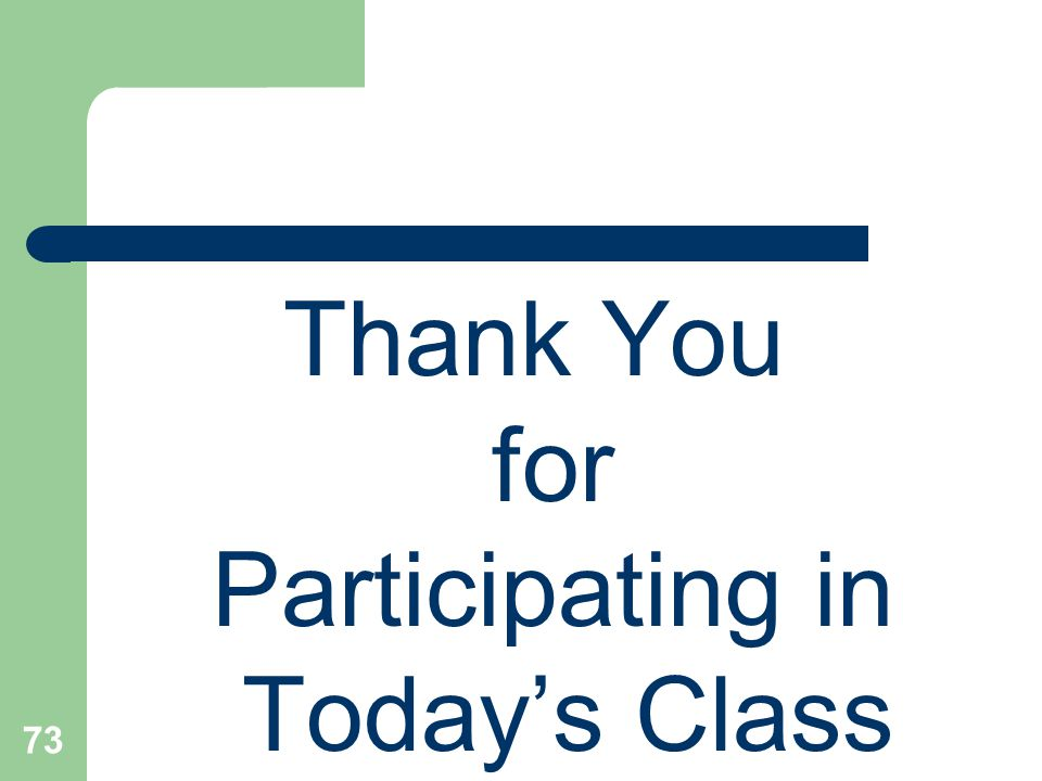 Thank You for Participating in Today's Class