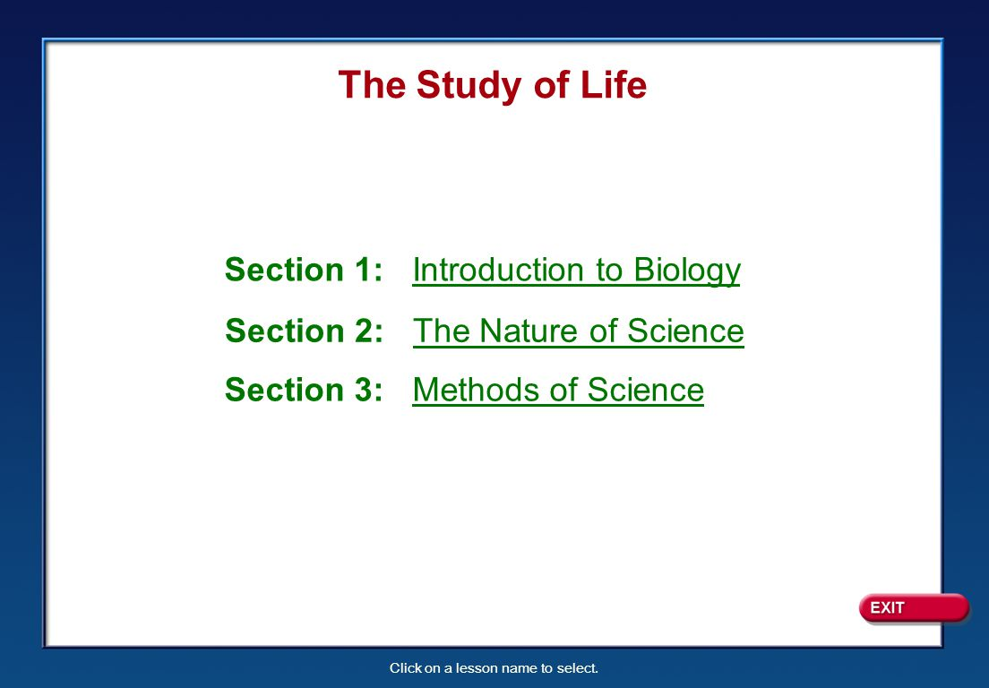 The Study of Life Section 1: Introduction to Biology