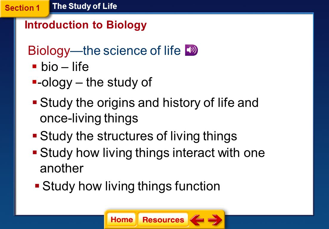 Biology—the science of life bio – life -ology – the study of