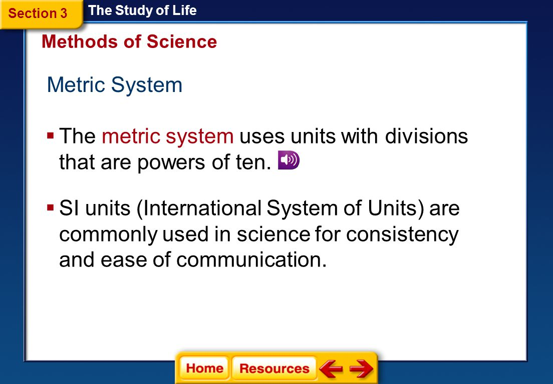 The metric system uses units with divisions that are powers of ten.
