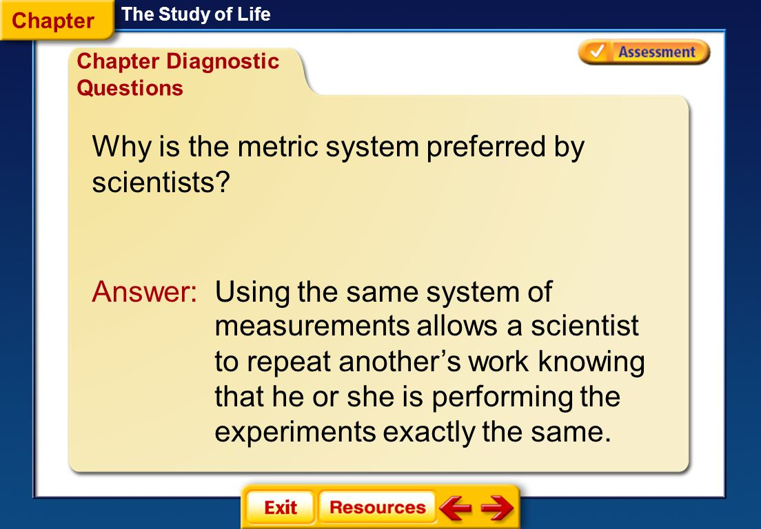 Why is the metric system preferred by scientists