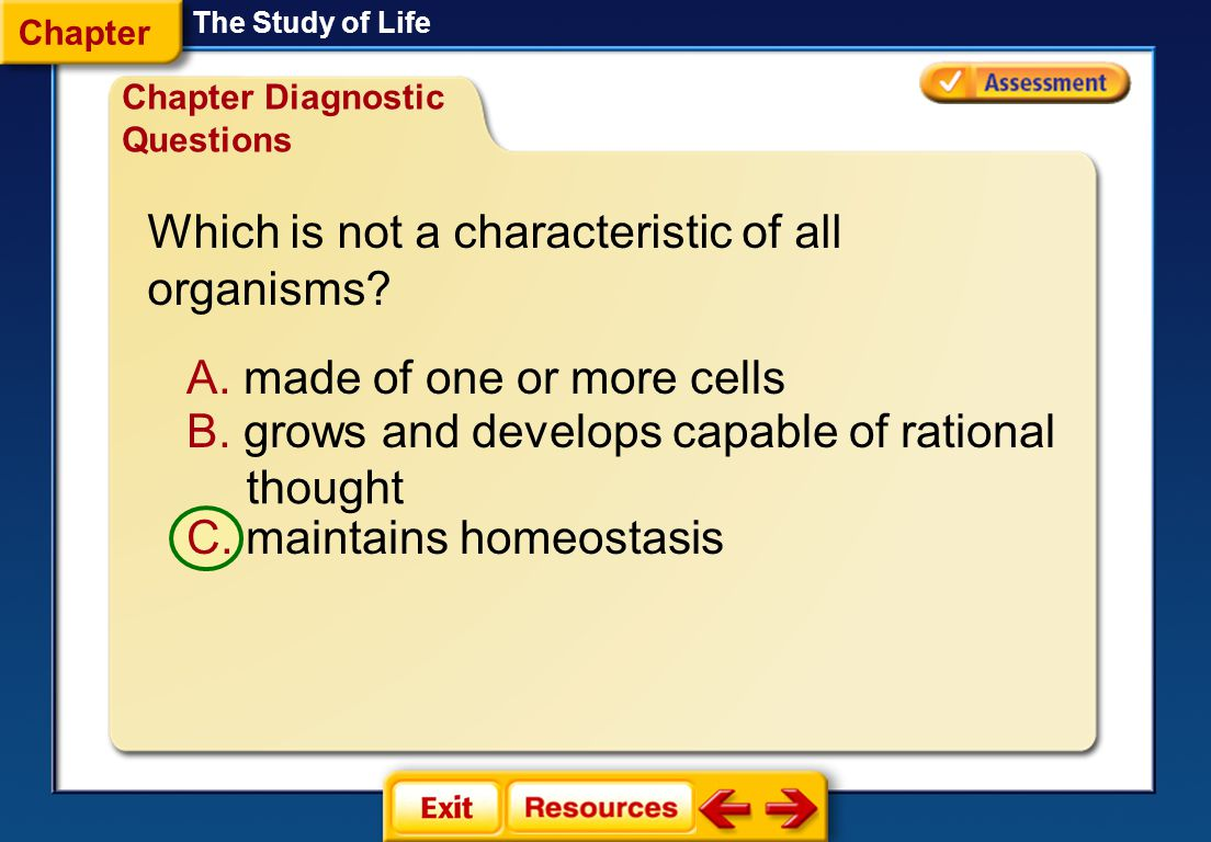 Which is not a characteristic of all organisms