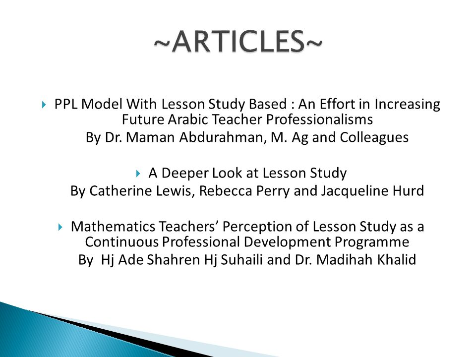 ~ARTICLES~ PPL Model With Lesson Study Based : An Effort in Increasing Future Arabic Teacher Professionalisms.