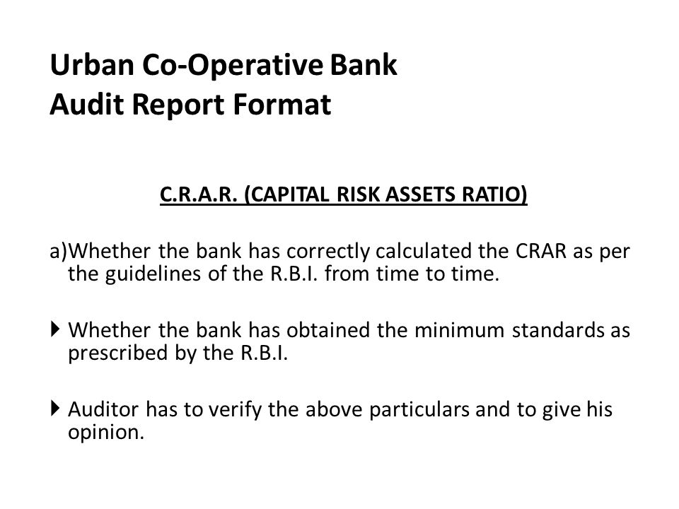 C.R.A.R. (CAPITAL RISK ASSETS RATIO)