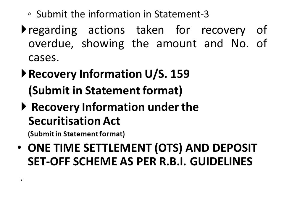 Recovery Information U/S. 159 (Submit in Statement format)