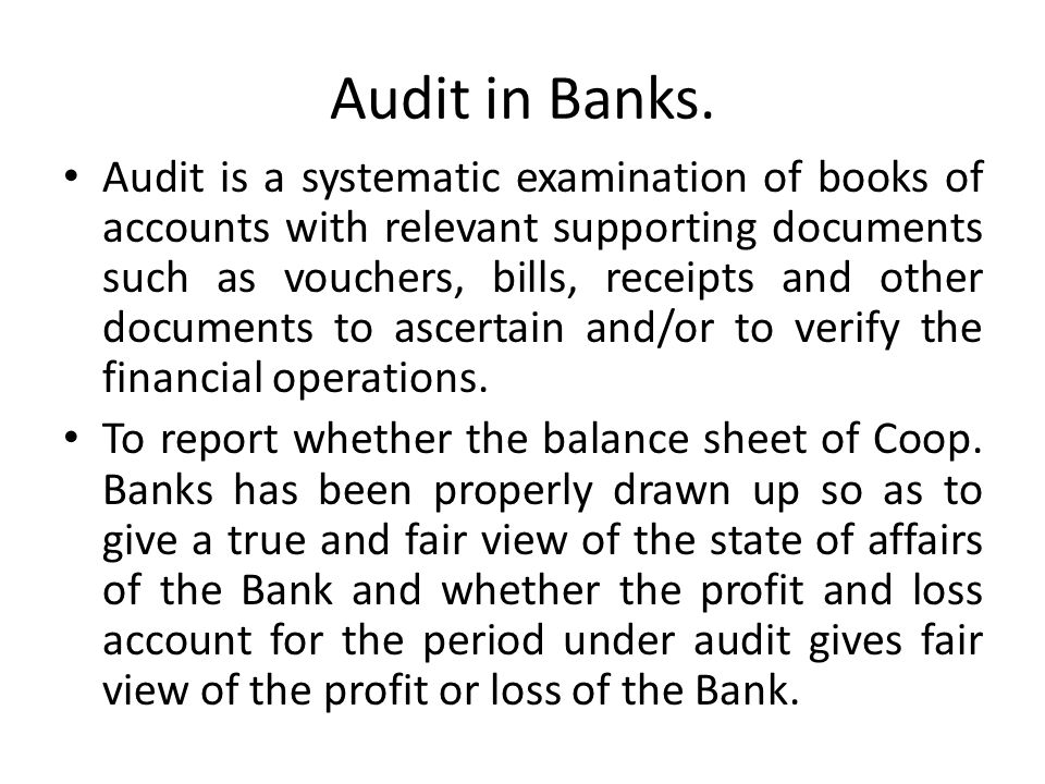 Audit in Banks.