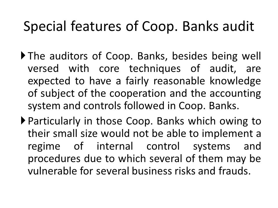 Special features of Coop. Banks audit