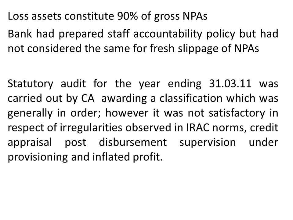 Loss assets constitute 90% of gross NPAs