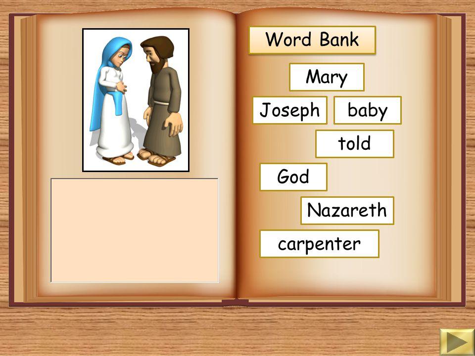 Word Bank Mary Joseph baby told God Nazareth carpenter