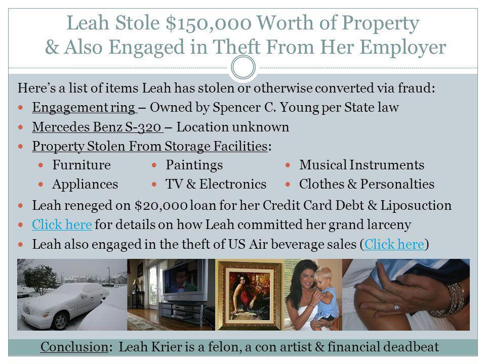 Conclusion: Leah Krier is a felon, a con artist & financial deadbeat