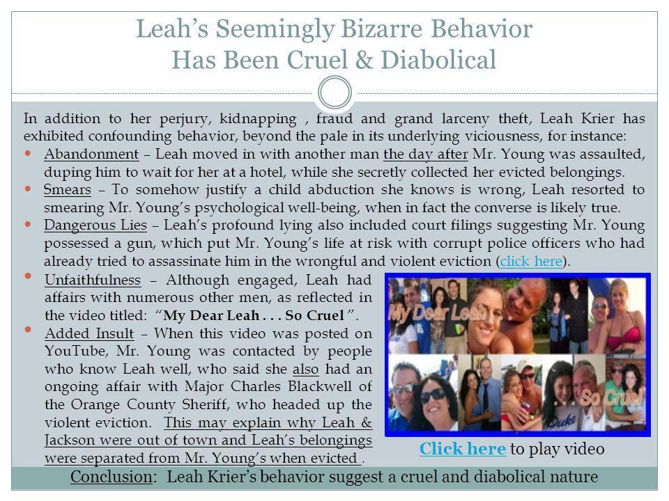Leah's Seemingly Bizarre Behavior Has Been Cruel & Diabolical