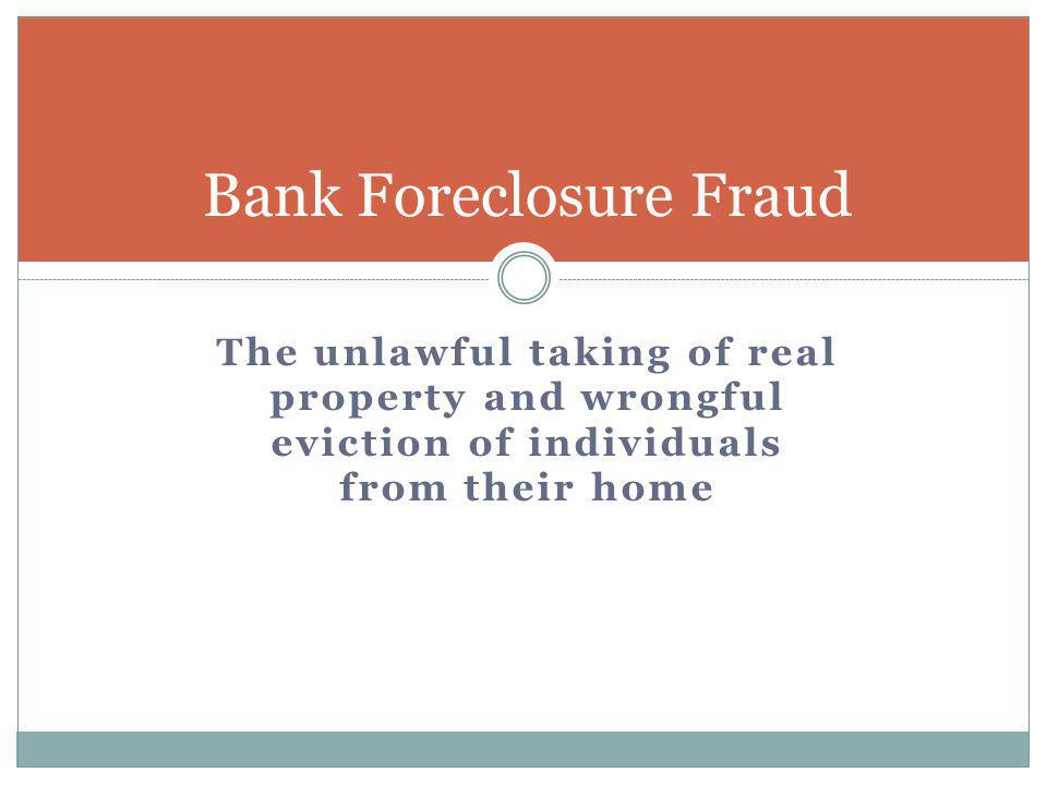 Bank Foreclosure Fraud