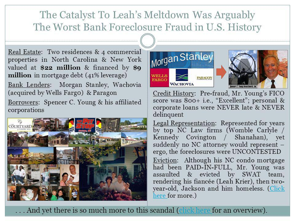 The Catalyst To Leah's Meltdown Was Arguably The Worst Bank Foreclosure Fraud in U.S. History