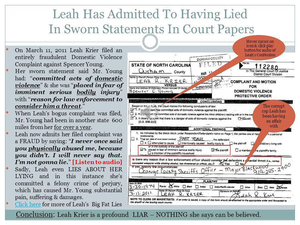 Leah Has Admitted To Having Lied In Sworn Statements In Court Papers
