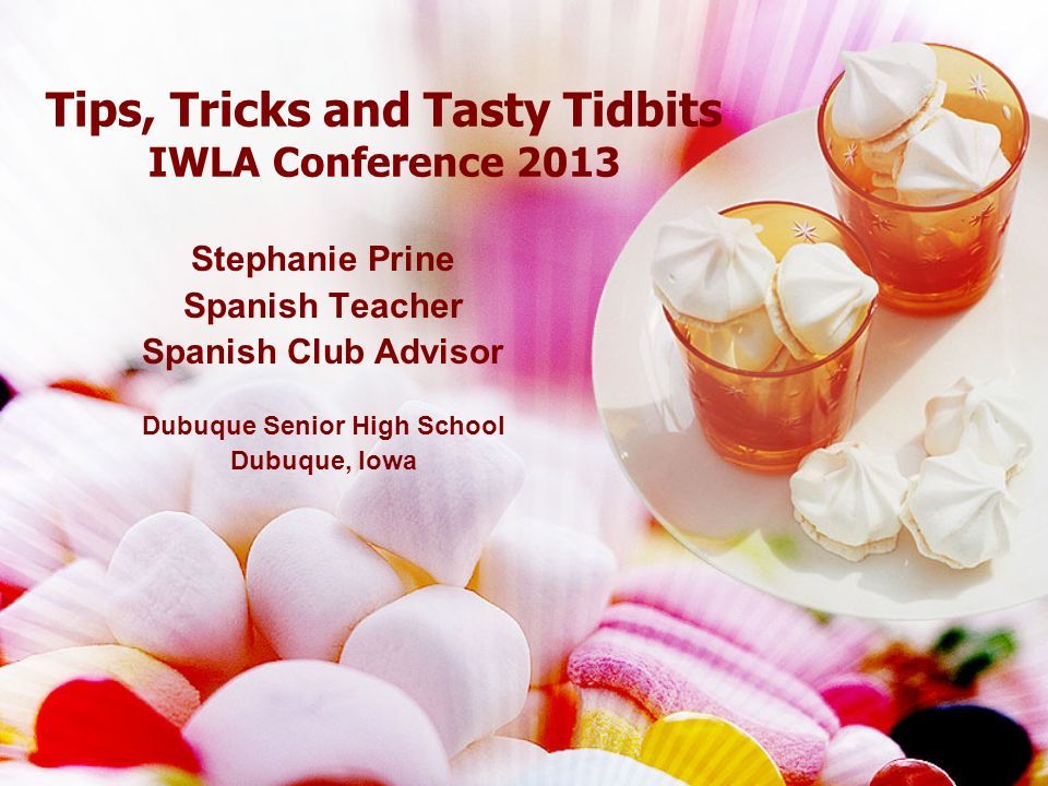 Tips, Tricks and Tasty Tidbits IWLA Conference 2013